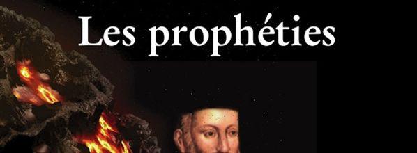 Nostradamus : Les Prophéties, revenir à la source