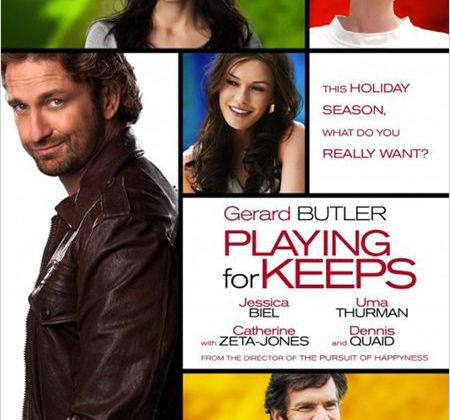 Critique Ciné : Playing For Keeps, Butler à Nanarland...