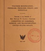 Weather modification : programs, problems, policy, and potential