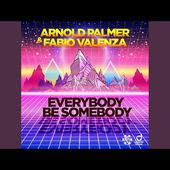 Everybody Be Somebody (Radio Edit)