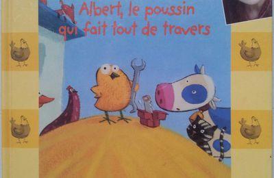 Albert, le poussin qui fait tout de travers. Marlène Jobert. (dès 4 ans)