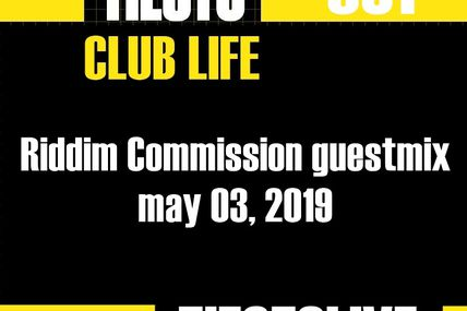 Club Life by Tiësto 631 - Riddim Commission guestmix - may 03, 2019