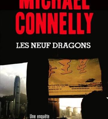 Neuf dragons - Michael Connelly