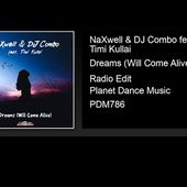 NaXwell & DJ Combo feat. Timi Kullai - Dreams (Will Come Alive) (Radio Edit)