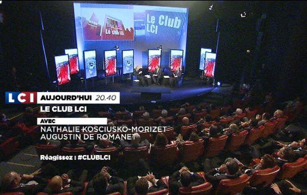 Le Club LCI avec  Nathalie KOSCIUSKO-MORIZET et Augustin de ROMANET lundi 19 janvier