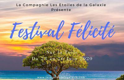 Le Festival Félicité sur la Toile du 23 au 26 juin 2020