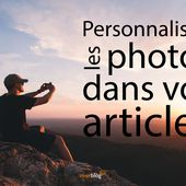 NEW - Personnalisez vos images selon vos envies ! - Overblog France