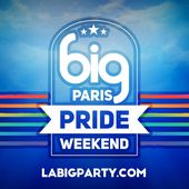 BIG Paris Pride Weekend