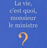 UN MINISTRE, C'EST QUOI ?