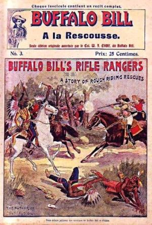 BUFFALO Bill : A la rescousse ou Les francs-tireurs à cheval
