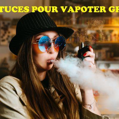 10 astuces pour vapoter gratis