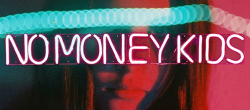 No Money Kids, nouvel album Trouble