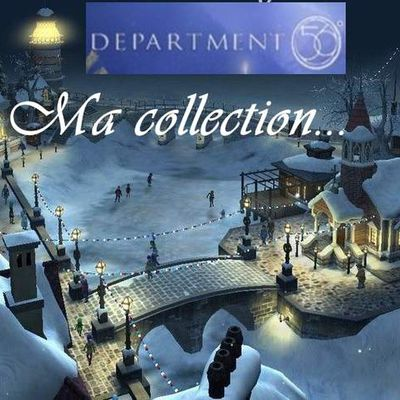 Ma collection Dept56