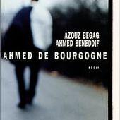 Ahmed de Bourgogne - Ahmed Beneddif