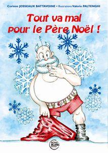 Tout va mal pour le Père Noël