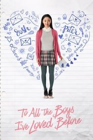 (Watch) To All the Boys I've Loved Before 2018 Streaming Online