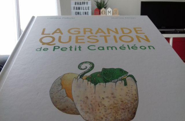 """[Papathèque] Lecture : """"La grande question de Petit Caméléon"""" (éditions Gautier-Languereau)"""