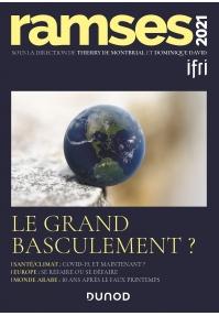 GEOPOLITIQUE : IFRI et Ramsès 2021 - Le grand basculement ?