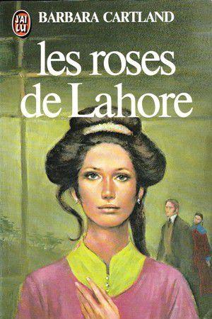 Barbara CARTLAND : Les roses de Lahore