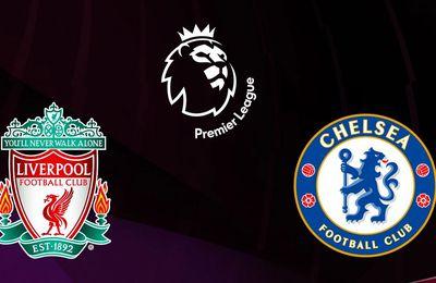 Liverpool / Chelsea ! Sur quelle chaîne suivre le match jeudi ?