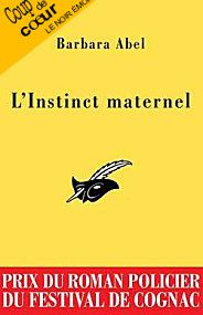 L'INSTINCT MATERNEL de Barbara Abel