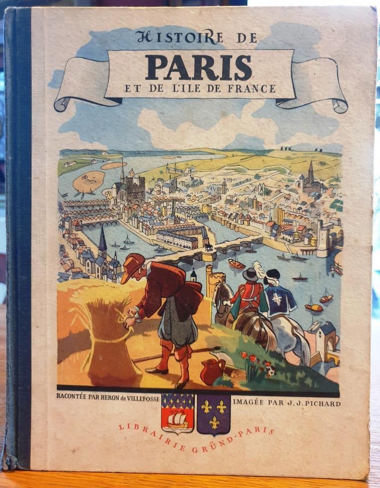 Livre Histoire de Paris et de l'Ile de France 1943 par Héron de Villefosse et Pichard- 10 euros