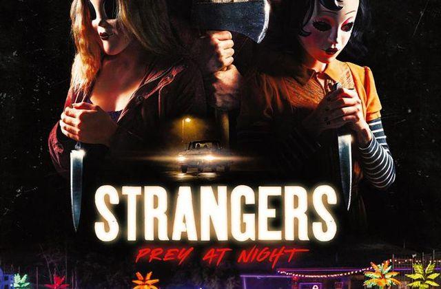 Critique Ciné : Strangers - Prey at Night (2018)