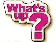 WHAT'S UP TODAY ? - 22 MARS 2020