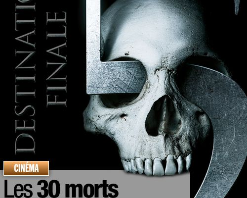Les 30 morts de Destination Finale !