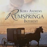 Gay Amish tome 1 : Rumspringa interdit de Keira ANDREWS