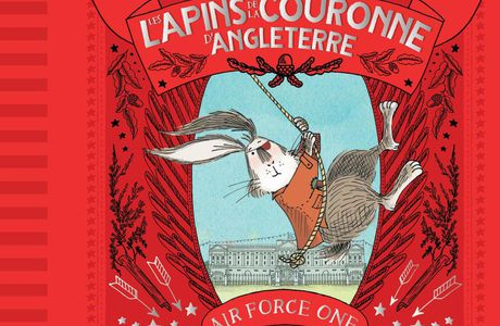 Les Lapins de la couronne d'Angleterre – Air Force One
