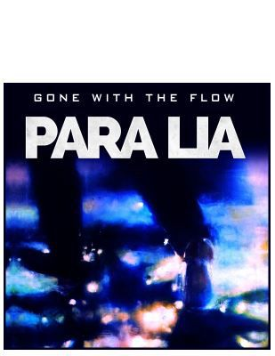 Para Lia • Gone With The Flow
