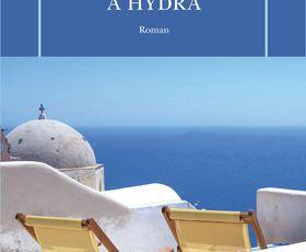 Elizabeth Jane Howard - Une saison à Hydra