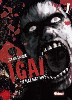 """""""Igai"""" tome 1  Zombie par intermittence ça vous tente ?"""