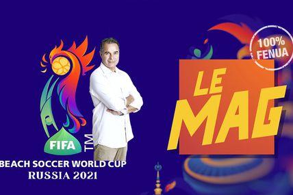 Coupe du Monde de Beach Soccer 2021 : TNTV vous proposera l'émission « Beachsoccer 2021 – Le mag » !