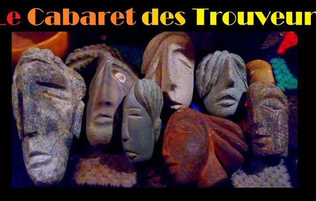 LE CABARET DES TROUVEURS DE MONTRÉAL