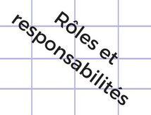 RÔLES & RESPONSABILITÉS