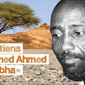 """"""" Jabbha """", plus vieux détenu politique de Djibouti, condamné à la mort carcérale -- Bérenger Tourné"""