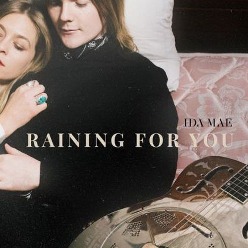 EP Raining for You - Ida Mae