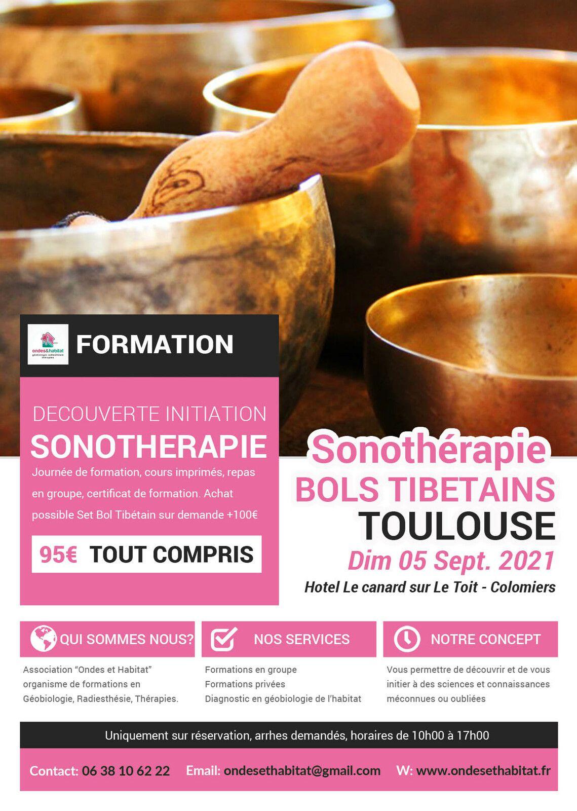 """TOULOUSE-Formation Sonotherapie """"BOLS TIBETAINS, utilisation CORPS et CHAKRAS"""" Dimanche 05 Septembre 2021"""