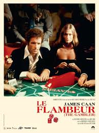 Le flambeur (The gambler)