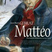 MATTEO tome 2 / BD / JEAN-PIERRE GIBRAT
