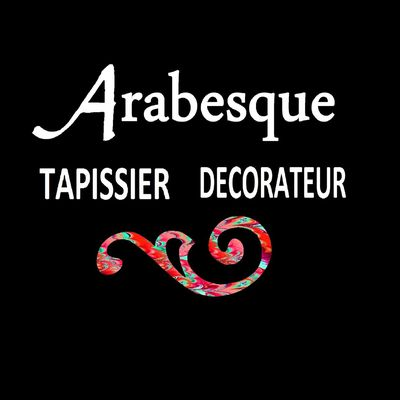 ARABESQUE Tapissier Décorateur