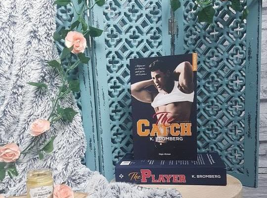 The Player,tome 2 : The Catch - K. Bromberg