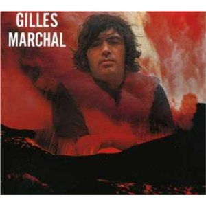 Gilles Marchal (1944-2013)
