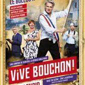 """""""Vive Bouchon !"""", de Jean Dell et Gérald Sibleyras - Théâtre du Splendid"""