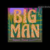 Captain Planet - BIG MAN (feat. Shungudzo)
