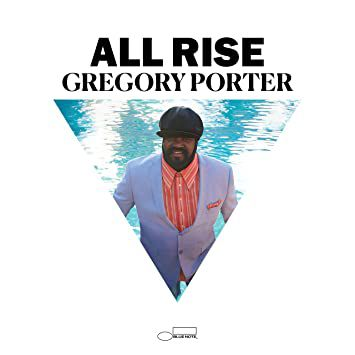 "Gregory Porter ""All Rise"", nouvel album"