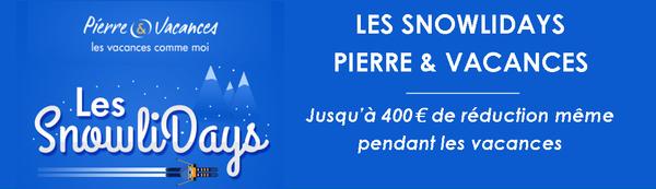 Pierre & Vacances propose les Snowlidays