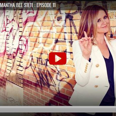 Full Frontal with Samantha Bee S1 : Episode 11